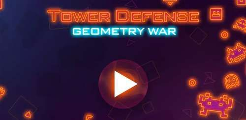 Tower Defense: Geometry War v1.0.3