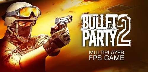 Bullet Party CS 2 : GO STRIKE v1.2.4