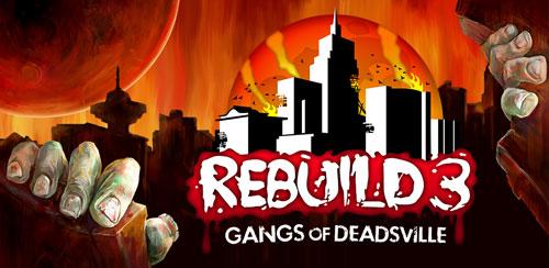 Rebuild 3: Gangs of Deadsville v1.6.27