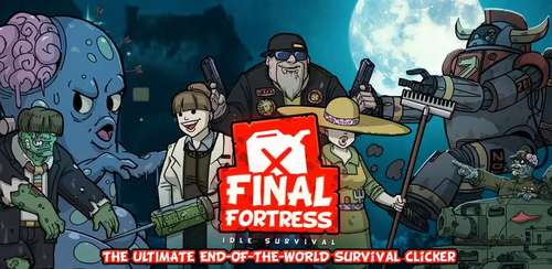 Final Fortress – Idle Survival v2.45