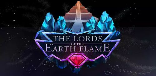 The Lords of the Earth Flame v1.0