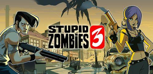 Stupid Zombies 3 v2.11