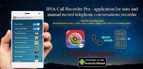 BNA Call Recorder Pro v1.0.0