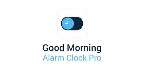 Good Morning Alarm Clock Pro v1.0