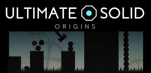 Ultimate Solid: Origins v1.0.1