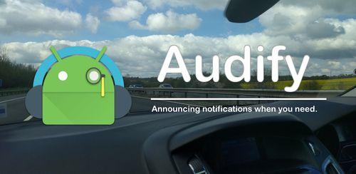 Audify Notifications Reader v3.4.0