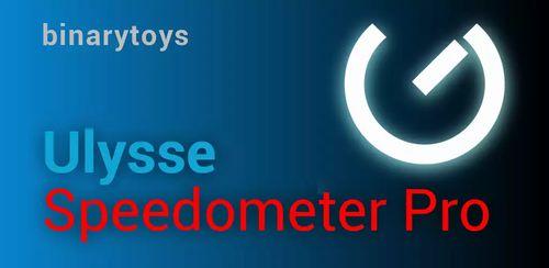 Ulysse Speedometer Pro v1.9.72