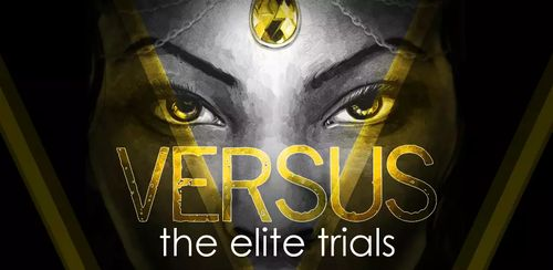 VERSUS: The Elite Trials v1.0.1