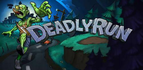 Deadly Run v1.0.24