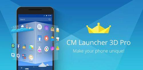 CM Launcher 3D Pro v5.90.1