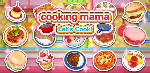 COOKING MAMA Let's Cook v1.37.1