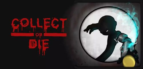 Collect or Die v1.0.4