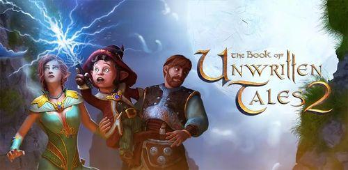 Book of Unwritten Tales 2 v1.0.0 + data