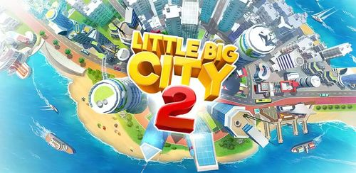 Little Big City 2 v3.1.1