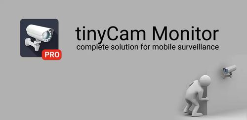 tinyCam PRO – Swiss knife to monitor IP cameras v10.2.6