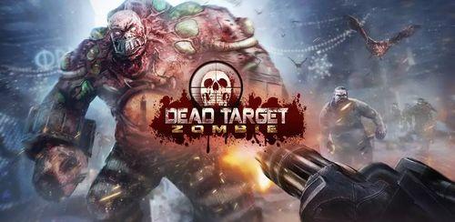 DEAD TARGET: Zombie v2.7.5