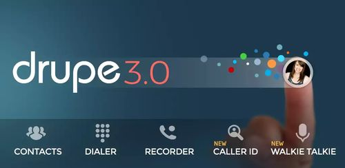 Contacts Phone Dialer: drupe v3.005.0064X-Rel