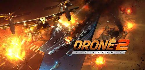 Drone 2 Air Assault v0.1.140 + data