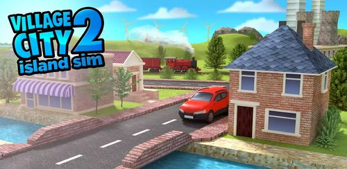 Village City – Island Sim 2 v1.3.1