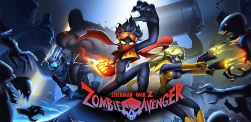 Zombie Avengers:Stickman War Z v2.1.0