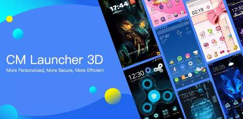 CM Launcher 3D – Theme,wallpaper,Secure,Efficient v5.11.0
