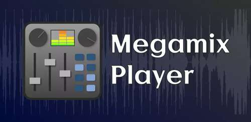 Megamix Player Pro v0.7.3