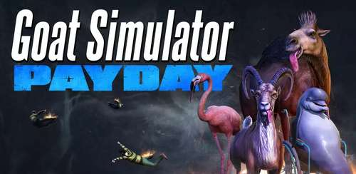 Goat Simulator Payday v1.0.1 + data