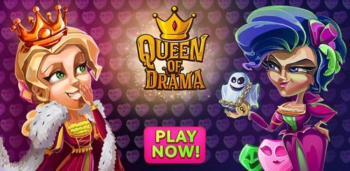 Queen of Drama – Match 3 Game v1.2.7