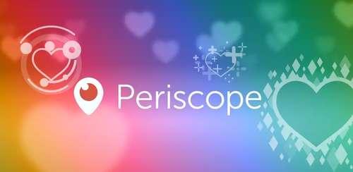 Periscope – Live Video v1.18.1