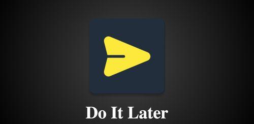 Do It Later v2.7.0