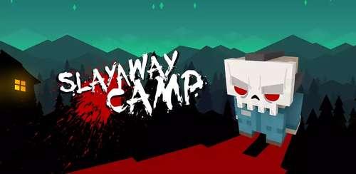 Slayaway Camp v1.7