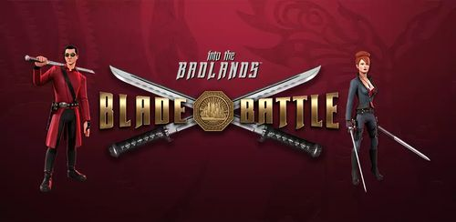 Into the Badlands Blade Battle v1.2.16 + data