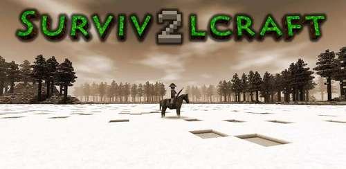 Survivalcraft 2 v2.1.11.0