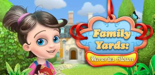 Family Yards: Memories Album v1.8.1