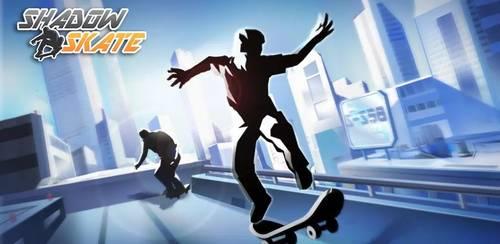 Shadow Skate v1.0.9