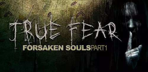 True Fear: Forsaken Souls I v1.0 + data