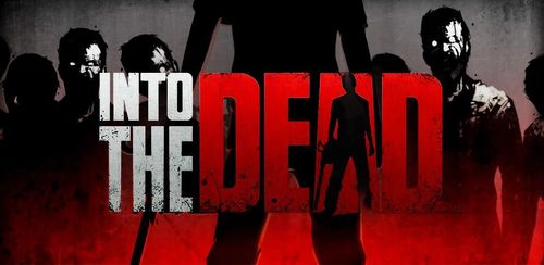 Into the Dead v2.6.0