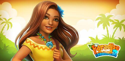 Paradise Island 2: Hotel Game v11.4.0
