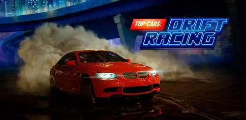 Top Cars: Drift Racing v1.50 + data