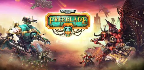 Warhammer 40,000: Freeblade v5.6.1 + data