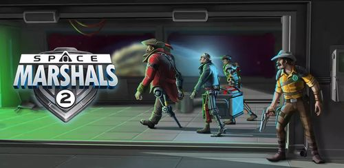 Space Marshals 2 v1.6.5 + data
