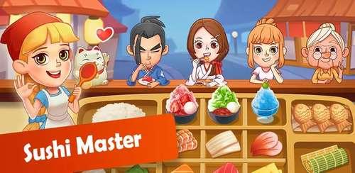 Sushi Master – Cooking story v3.6.0