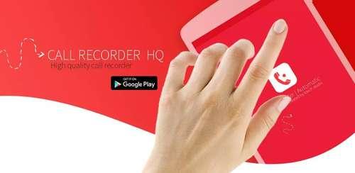 Call Recorder HQ Version v1.0