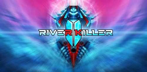 River Killer 2 v25