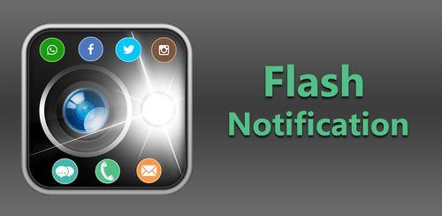 Flash Notification – Flash Alert for All Apps v3.0