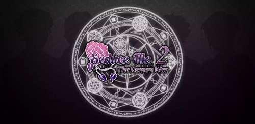 Seduce Me 2: The Demon War v1.2 + data