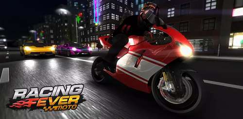 Racing Fever: Moto v1.4.9