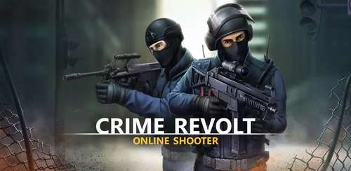 Crime Revolt – Online Shooter v2.04 + data