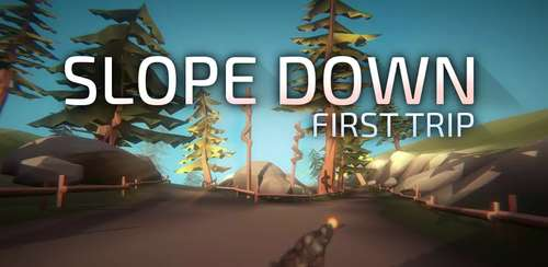 Slope Down: First Trip v2.29.20