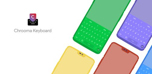 Chrooma Keyboard – RGB & Chameleon Theme v4.7.8